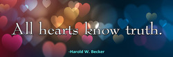 all-hearts-know-truth-haroldwbecker-thelovefoundation-unconditionallove 2