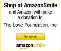 Shop AmazonSmiles and help The Love Foundation