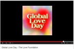 Global Love Day video youtube screen shot