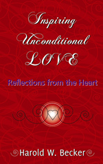 Inspiring Unconditional Love by Harold W Becker thumbnail 2