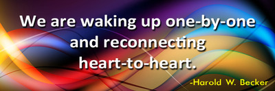 we-are-waking-up-one-by-one-and-reconnecting-heart-to-heart-haroldwbecker-thelovefoundation-unconditionallove 2