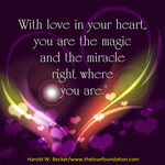 with-love-in-your-heart-haroldwbecker-thelovefoundation-unconditionallove